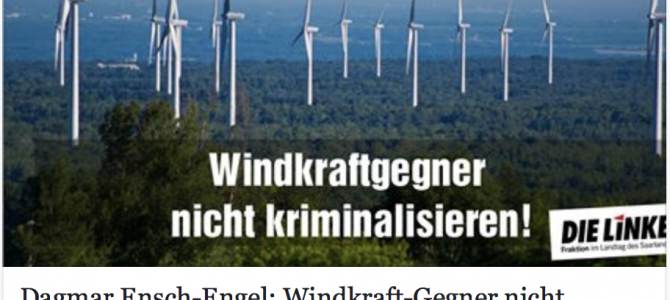 """Dagmar Ensch-Engel: Windkraft-Gegner nicht kriminalisieren – Stellungnahme der Partei """"DIE LINKE"""" zu der Razzia bei der Bürgerinitiative gegen Windkraft in Lautenbach"""
